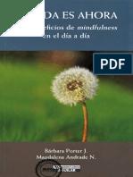 La Vida Es Ahora - Mindfulness - Barbara Porter y Magdalena Andrade -Rakukeireiki Ning Com 393