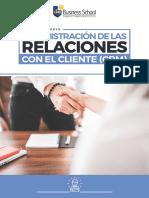 Administración de las relaciones con el cliente (CRM).