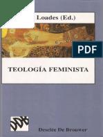 Loades, Ann, Ed. Teología Feminista (Bilbao. Desclée de Brouwer, 1997)
