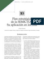 Plan estrate¦ügico de la SEMICYUC. Su aplicacio¦ün en los SMI