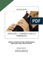 Flauta Doce Artigo - Afinação, A Prática Leva a Perfeição
