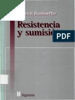 BONHOEFFER, D., Resistencia y sumision. Cartas y apuntes desde el cauteverio, Sigueme 2001.pdf