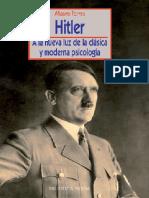 Hitler a La Luz de La Clásica y Moderna Psicología - Mauro Torres