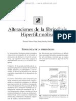Alteraciones de la fibrino¦ülisis. Hiperfibrino¦ülisis