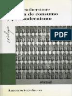 Featherstone - Cultura de consumo y posmodernismo.pdf