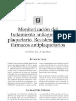 Monitorizacio¦ün del tratamiento antiagregante plaquetario. Resistencia a los fa¦ürmacos antiplaquetarios