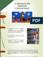 Unión Europea. La Primacía Del Derecho Comunitario