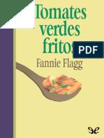 Tomates Verdes Fritos en El Caf - Fannie Flagg