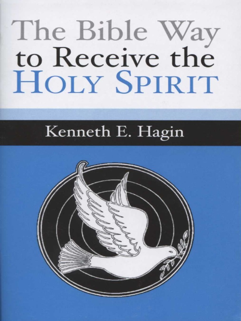 The Bible Way To Receive The Holy Spirit Hagin Pdf