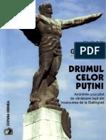Tudor Greceanu, Drumul Celor Putini