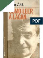 Zizek S - Como leer a Lacan.pdf