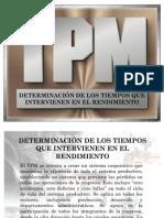 TPM-DETERMINACIÓN DE LOS TIEMPOS QUE INTERVIENEN EN EL RENDIMIENTO