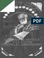 DOMINGUEZ DEL VAL, U., Leandro de Sevilla y La Lucha Contra El Arrianismo, Editora Nacional, Madrid, 1981