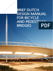 Manual for Bicycle and Pedestrian Bridges - Ducth Strandard