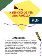 A BENÇÃO DE TER UMA FAMILIA