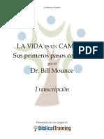 La Vida Es Un Camino - Dr Bill Mounse