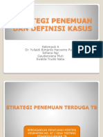 Strategi Penemuan Dan Definis Kasus