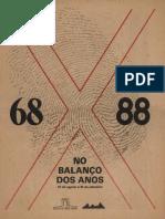 [PDF] Publicação Da Exposição'68 x 88 No Balanço Dos Anos'