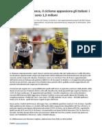 Rai3 e Tour de France, Il Ciclismo Appassiona Gli Italiani, i -Fedeli Del Tour- Sono 1,3 Milioni