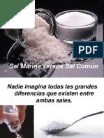 Sal Marina vs Sal Comun