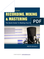 Get Started With Recording, Mixing & Mastering - Guide to Starting Your Home Studio