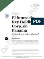 Caso 1- El Futuro de Rey Holdings