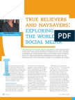 True Believers and Naysayers, Exploring the World of Social Media Christens En)