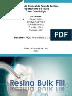 Seminário de Dentística - Resina Bulk Fill