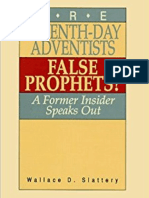 Wallace D. Slattery - Are Seventh-Day Adventists False Prophets?