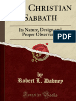 Robert L. Dabney - The Christian Sabbath; Its Nature, Design and Proper Observance (1882)