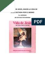 INFANCIA de JESÚS 2. Extraido de Vida de Jesús Dictado Por El Mismo