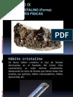 Habito Cristalino (Formas) Propiedades de Los Cristales