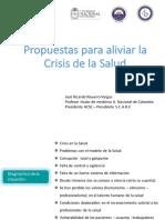 """""""Propuestas para aliviar la crisis en salud"""" . Presidente Asociación Colombiana de Sociedades Científicas, doctor José Ricardo Navarro"""