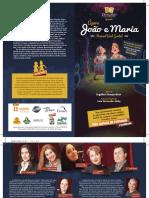 Programa Joao&Maria 2017