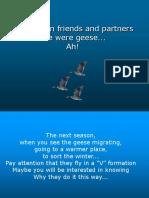 Teamwork - Flying Geese Model