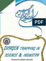 Oxygen Trap