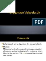 Penggunaan Viskoelastis