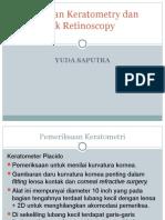 Pemeriksaan Penunjang Oftalmologi (Keratometri Dan Streak)