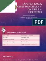 Laporan kasus abses mandibula + dm tipe 2