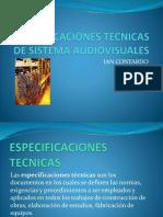 Especificaciones Tecnicas de Sistema Audiovisuales