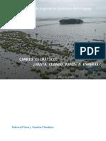 Cambio Climático:¿ Hasta Cuando Vamos a Esperar?