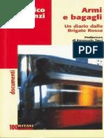 Armi e Bagagli. Un Diario Dalle Brigate  Rosse - Enrico Fenzi