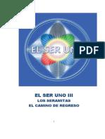 3-EL-SER-UNO-III-Los-Seramitas-El-Camino-de-Regreso.pdf