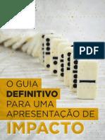 O guia definitivo para uma apresentação de impacto.pdf