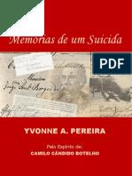 Memórias de um Suicida (psicografia Yvonne do Amaral Pereira - espírito Camilo Cândido Botelho).pdf