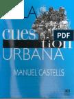 Castel, Manuel - La cuestion urbana.pdf