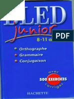 Cours - CM1 - CM2 - Bled junior - 8-11 ans - Orthographe,grammaire,conjugaisons avec 500 exercices corrigés.pdf