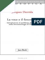 Jacques Derrida-La Voce e Il Fenomeno. Il Problema Del Segno Nella Fenomenologia Di Husserl-Jaca Book (1968)
