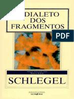SCHLEGEL Friedrich - O Dialeto Dos Fragmentos