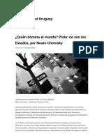 ¿Quién_domina_el_mundo_Pista_no_son_los_Estados,_por_Noam_Chomsky__Red_Filosófica_del_Uruguay - Copy.pdf